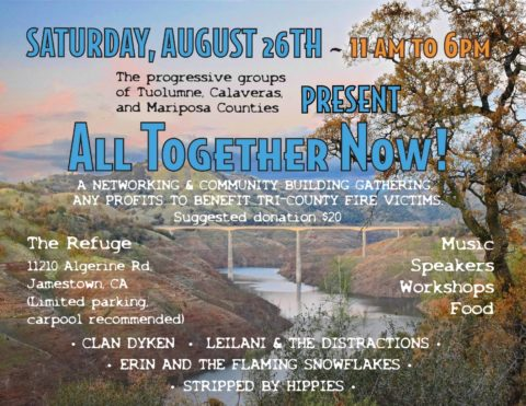 All Together Now! - Indivisible Fest @ The Refuge | Jamestown | California | United States
